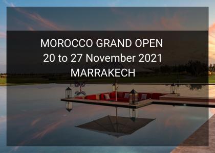 MOROCCO GRAND OPEN 20 to 27 November 2021 MARRAKECH